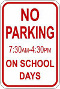 no parking on school days sign